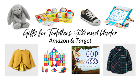 Christmas Gift Ideas for Toddlers Under $35: Target & Amazon