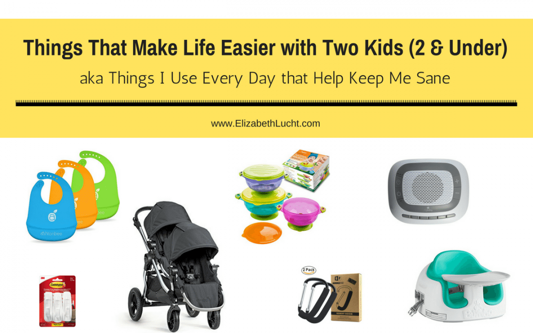 Things & Hacks That Make Life Easier With Two Kids (2 & Under): AKA Things I Use Daily That Help Keep Me Sane