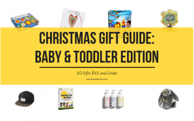 Christmas Gift Guide for Babies & Toddlers |10 Gifts $45 and Under